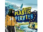 Plastic Pirates - Go Europe